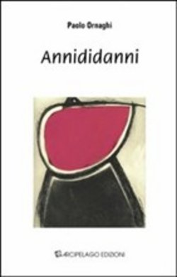 Image of Annididanni - Paolo Ornaghi