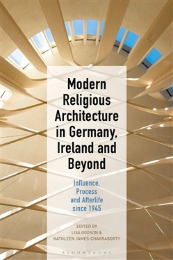 Modern Religious Architecture in Germany, Ireland and Beyond