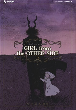 Girl from the other side. Vol. 3