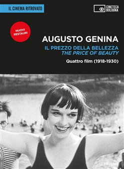 Augusto Genina. Il prezzo della bellezza. Quattro film (1918-1930)- The price of beauty. Con 2 DVD video