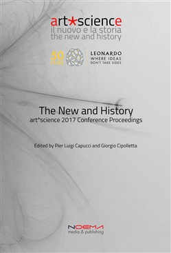 The new and history. Art science. Conference proceedings (Bologna, 3-5 luglio 2017)
