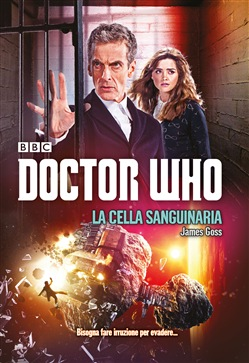 Image of La cellula sanguinaria. Doctor Who - James Goss