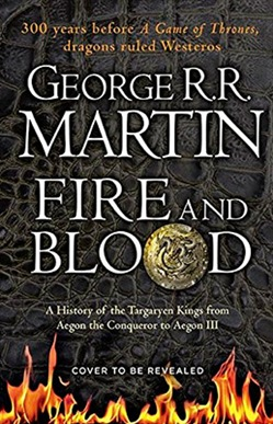 Fire And Blood: Vol. 1