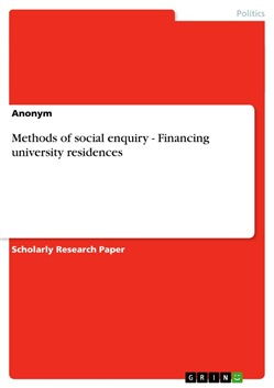 Methods of social enquiry - Financing university residences