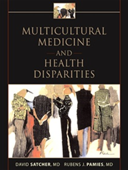 Multicultural Medicine and Health Disparities