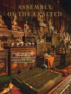 Assembly of the exalted. The tibetan Buddhist Shrine room. The Alice S. Kandell Collection at the Arthur M. Sackler Gallery, Smithsonian Institution. Ediz. illustrata