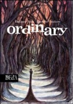 Ordinary. Graphic Novel