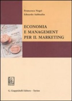 Economia e management per il marketing