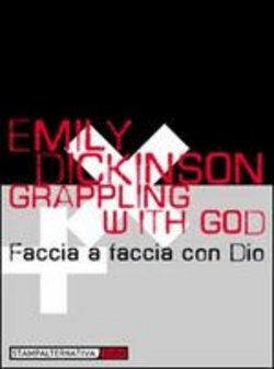 Image of Grappling with God - Emily Dickinson