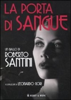 scaricare in linea La porta di sangue pdf, epub ebook