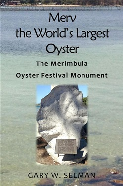 Merv the World's Largest Oyster: The Merimbula Oyster Festival Monument