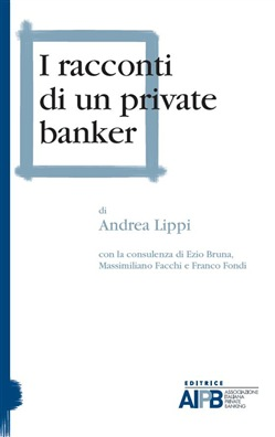 Image of I RACCONTI DI UN PRIVATE BANKER