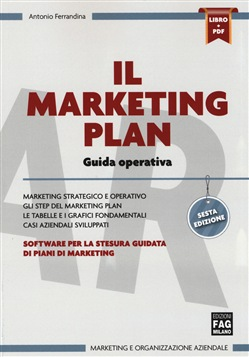 Il marketing plan. Guida operativa. Con software per la stesura guidata di piani di marketing