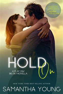 Hold On: A Play On/Big Sky Novella