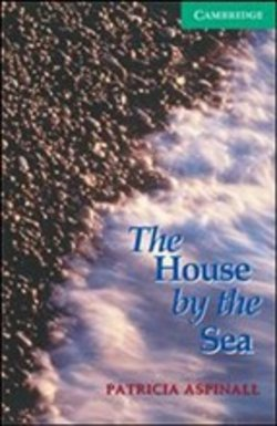 The House by the Sea. Level 3 - Patricia Aspinall