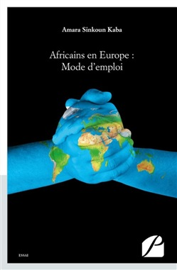 Africains en Europe : Mode d'emploi