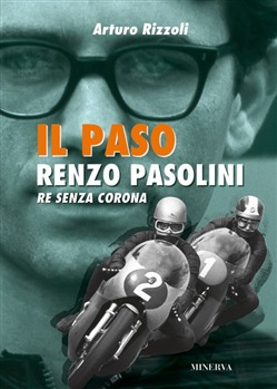 Renzo Pasolini. Re senza corona