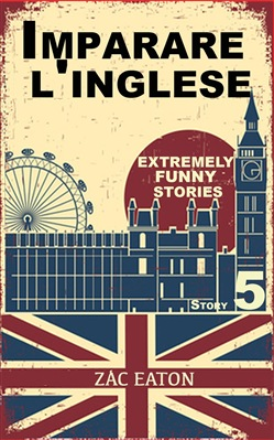leggere Imparare l'inglese: Extremely Funny Stories (Story 5) epub, pdf