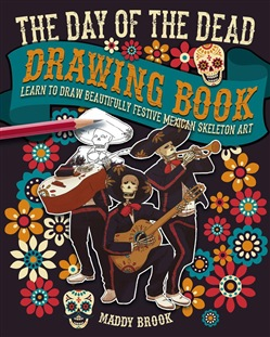 The Day of the Dead Drawing Book