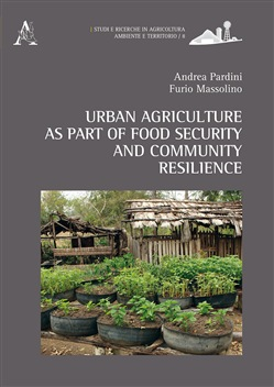 Urban agriculture as part of food security and community resilience