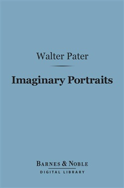 Imaginary Portraits (Barnes & Noble Digital Library)