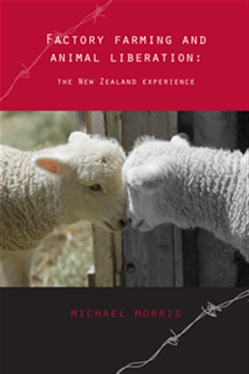 Factory farming and animal liberation: the New Zealand experience