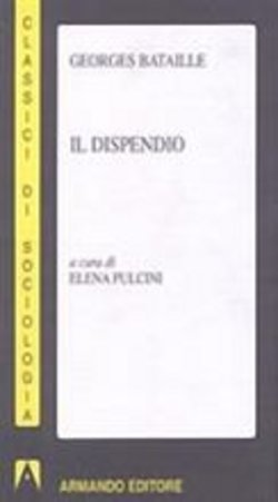 Image of Il dispendio - Georges Bataille