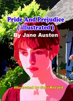 Pride and Prejudice ( illustrated )