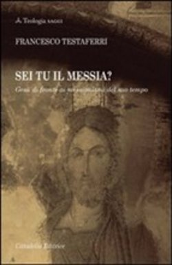 Image of Sei tu il messia? - Francesco Testaferri