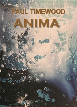 Image of Anima - Paul Timewood