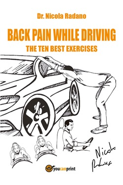 Back pain while driving. The ten best exercises