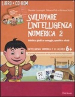 Sviluppare l'intelligenza numerica. Con CD-ROM Vol. 2