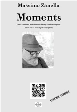Image of Moments. Poetry combined with the musical songs that have inspired. N