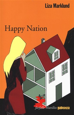 LIZA MARKLUND: HAPPY NATION