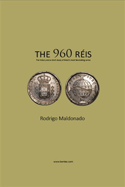 The 960 réis. The history and a short study of Brazil's most fascinating series