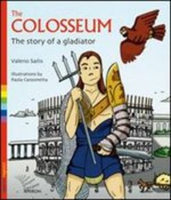 Image of The Colosseum. The story of a gladiator - Valerio Sailis