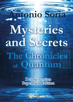 Mysteries and secrets. The chronicles of Quantum. Paperback Edition. Deluxe edition