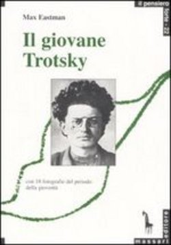Image of Il giovane Trotsky - Max Forrester Eastman