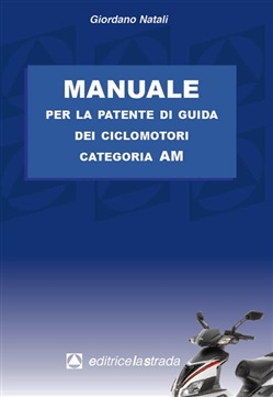 Image of Manuale per la patente di guida dei ciclomotori categoria AM - Giorda