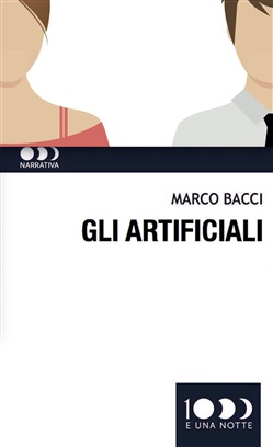 Image of Gli artificiali - Marco Bacci