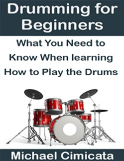 Drumming for Beginners: What You Need to Know When Learning How to Play the Drums