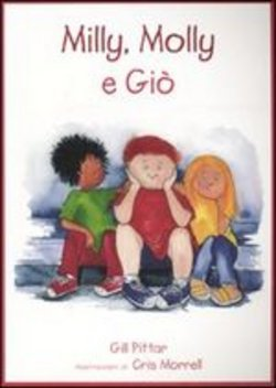 Image of Milly, Molly e Giò - Gill Pittar,Cris Morrell