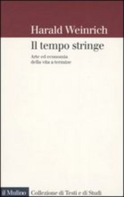 Image of Il tempo stringe - Harald Weinrich