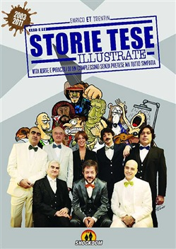 Storie Tese illustrate. (2003-2011)