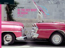 Image of Be the bee body be boom (bidibibodibibu). Est West. Ediz. italiana e