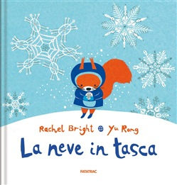 La neve in tasca. Ediz. illustrata