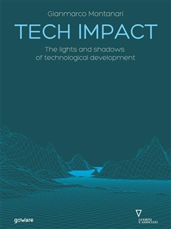 Tech Impact. The lights and shadows of technological development