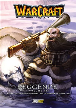 Warcraft. Leggende. Vol. 3