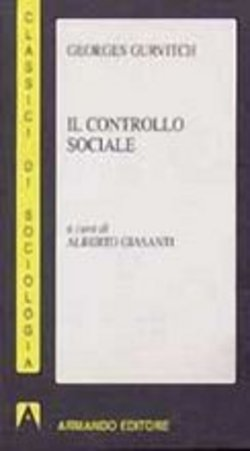 Image of Il controllo sociale - Georges Gurvitch