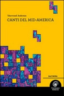 Image of Canti del Mid-America - Sherwood Anderson